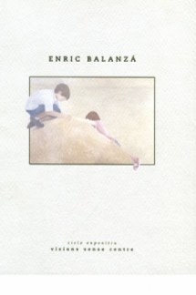 Visiones de Enric Balanzá