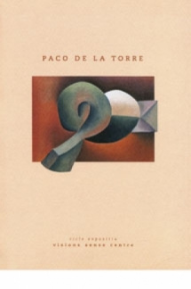 Visiones de Paco de la Torre